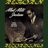 Meet Milt Jackson (HD Remastered) by Milt Jackson