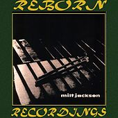 Milt Jackson (HD Remastered) by Milt Jackson