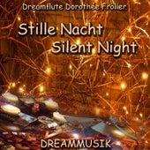 Stille Nacht - Silent Night von Dreamflute Dorothée Fröller