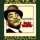 Plays Fats Waller (HD Remastered) de Dick Hyman