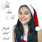 Julia chante Noël - Jingle Bell Rock by Julia