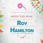 Listen This Music by Roy Hamilton