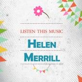 Listen This Music by Helen Merrill