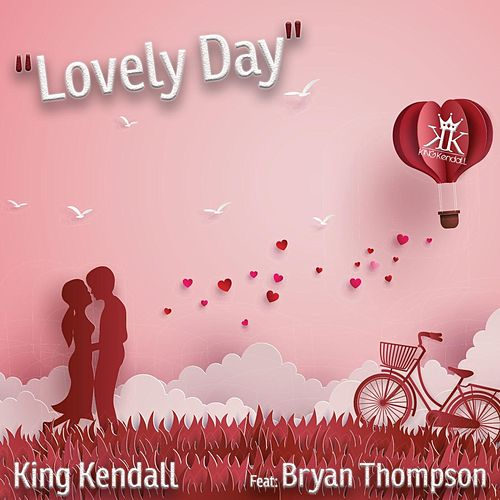 Lovely Day (Live) [feat. Bryan Thompson] de King Kendall