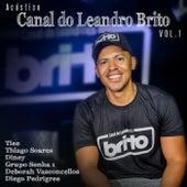 Acústico Canal do Leandro Brito, Vol. 1 (Ao Vivo) de Various Artists
