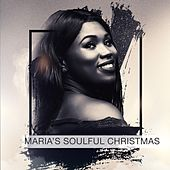 Maria's Soulful Christmas by Maria