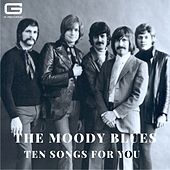 Ten songs for you von The Moody Blues
