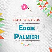 Listen This Music de Eddie Palmieri