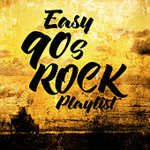 Easy 90s Rock Playlist von Harley's Studio Band