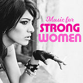 Music for Strong Women by The Pop Posse