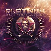 Platinum Hard Dance Anthems, Vol. 2 by Various Artists