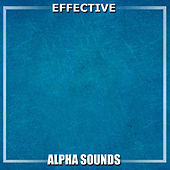 #18 Effective Alpha Sounds by Study Music