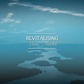 #14 Revitalising Music Tracks for Relaxing at the Spa by Spa Relaxation