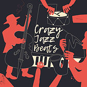 Crazy Jazz Beats by Acoustic Hits