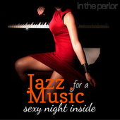 In The Parlor Smooth Jazz Music for a Sexy Night Inside by Various Artists