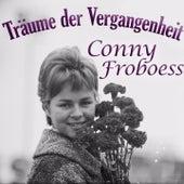 Träume der Vergangenheit by Conny Froboess