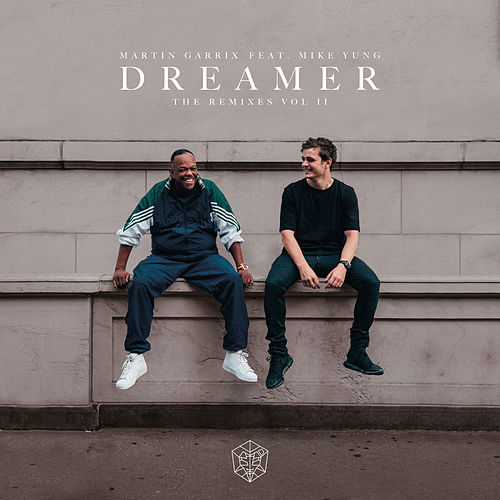 Dreamer (Remixes Vol. 2) de Martin Garrix