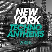 Mega New York Techno Anthems 2000S von Various Artists