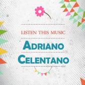 Listen This Music von Adriano Celentano