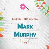 Listen This Music by Mark Murphy