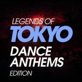 Legends of Tokyo Dance Anthems 80S Edition de Various Artists