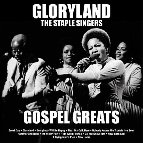 Gloryland: Staple Singers Gospel Greats de The Staple Singers