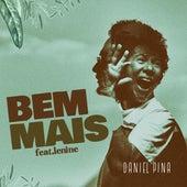 Bem Mais by Daniel Pina