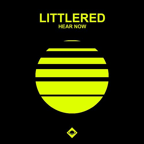 Hear Now by Little Red