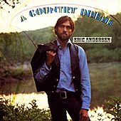 A Country Dream de Eric Andersen