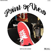 Point of View by Datilus Tha Wizart