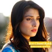 Koi Chand Rakh by Rahat Fateh Ali Khan