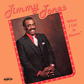 When I Get To Heaven by Jimmy Jones