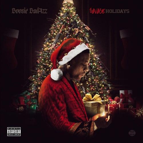 Savage Holidays by Boosie Badazz