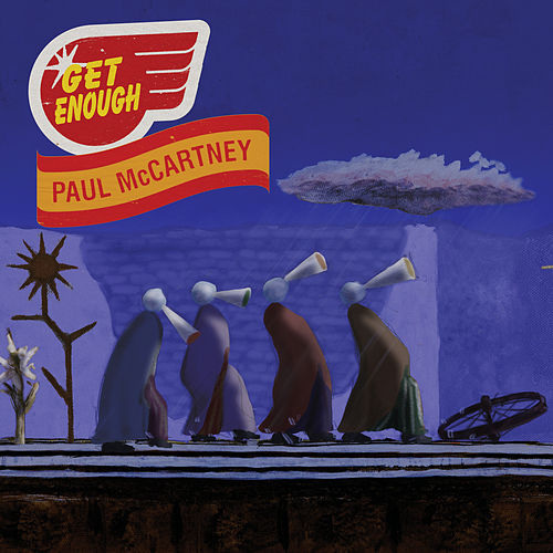 Get Enough by Paul McCartney