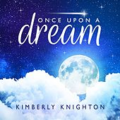 Once Upon a Dream de Kimberly Knighton
