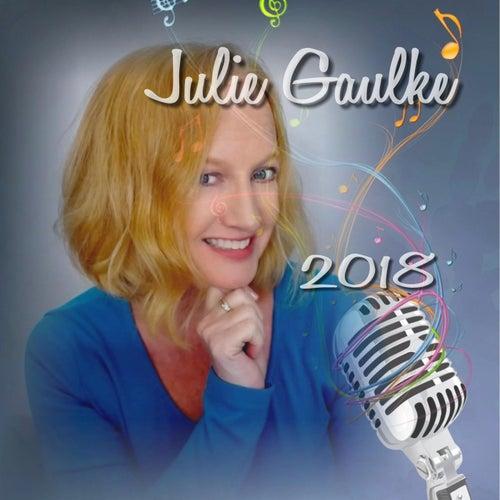 Julie Gaulke 2018 by Julie Gaulke
