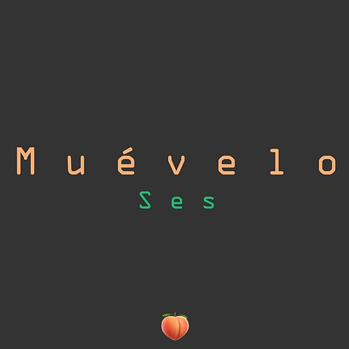 Muévelo de Ses