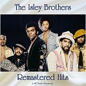 Remastered Hits (All Tracks Remastered) de The Isley Brothers