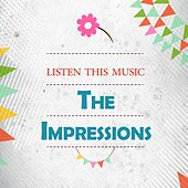Listen This Music de The Impressions