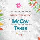 Listen This Music by McCoy Tyner