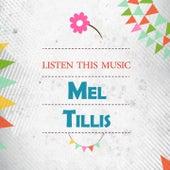 Listen This Music van Mel Tillis
