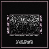 Songs About People Including Myself (Instrumentals) de The Bad Dreamers