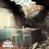 Drop Bombs by Prolix