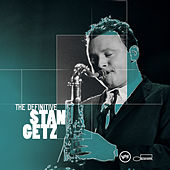 The Definitive Stan Getz von Stan Getz