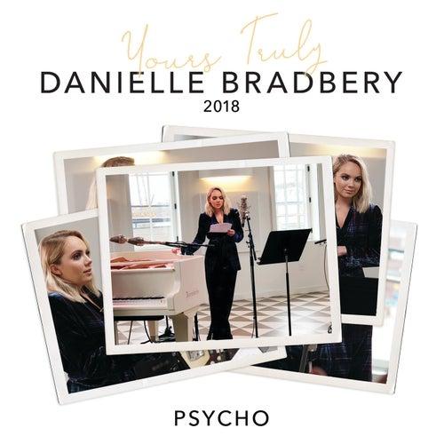 Psycho (Yours Truly: 2018) by Danielle Bradbery