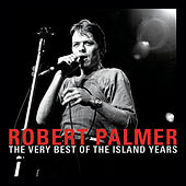 The Very Best Of The Island Years by Robert Palmer
