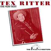 The Very Best (The Shasta Masters) by Tex Ritter