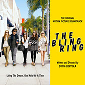 The Bling Ring: Original Motion Picture Soundtrack de Various Artists