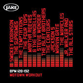 Body By Jake: Motown Workout (BPM 128-192) von Various Artists