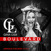 Boulevard (Arnold Palmer Remix) de Gina-Lisa